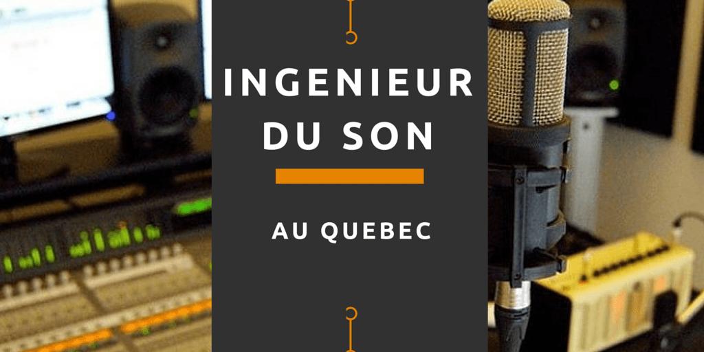 Ingénieur du son au Québec
