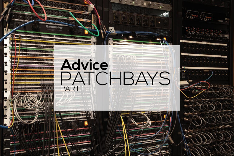 Patchbay advice (part 1)