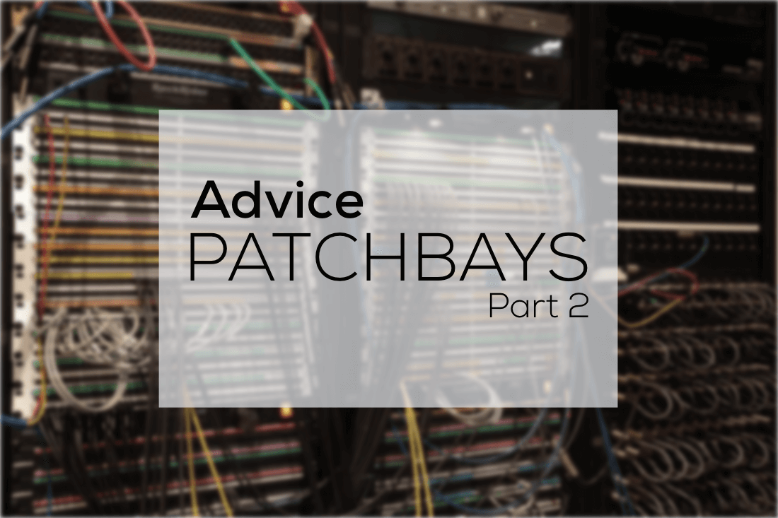 Patchbay advice (part 2)