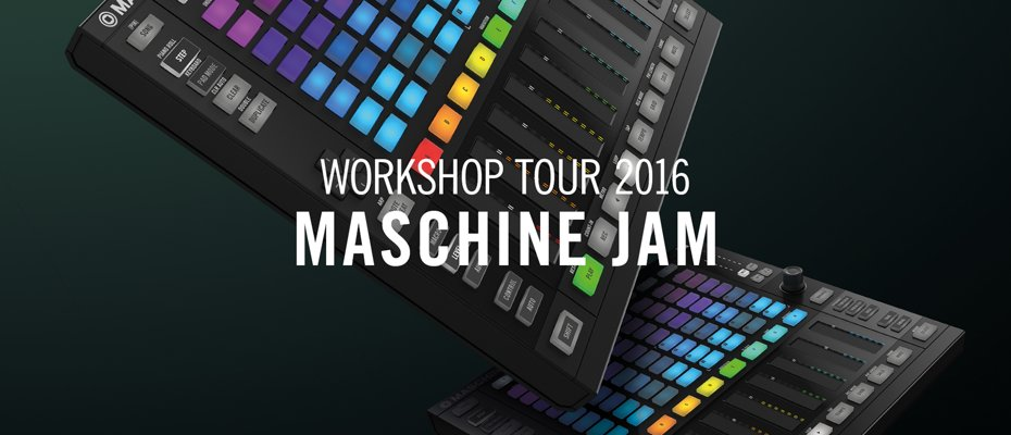 Native Instruments Maschine Jam – Canada Workshop Tour 2016