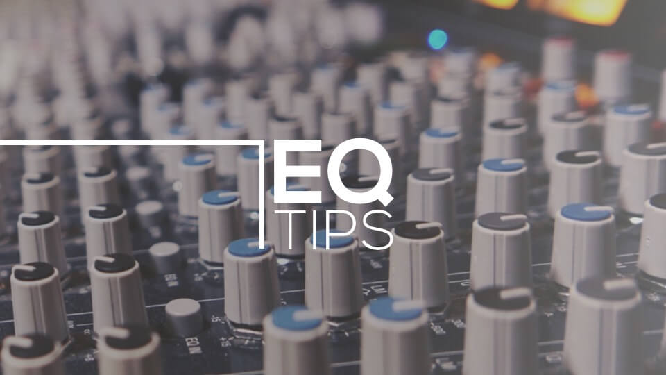 EQ tips (Part 2)