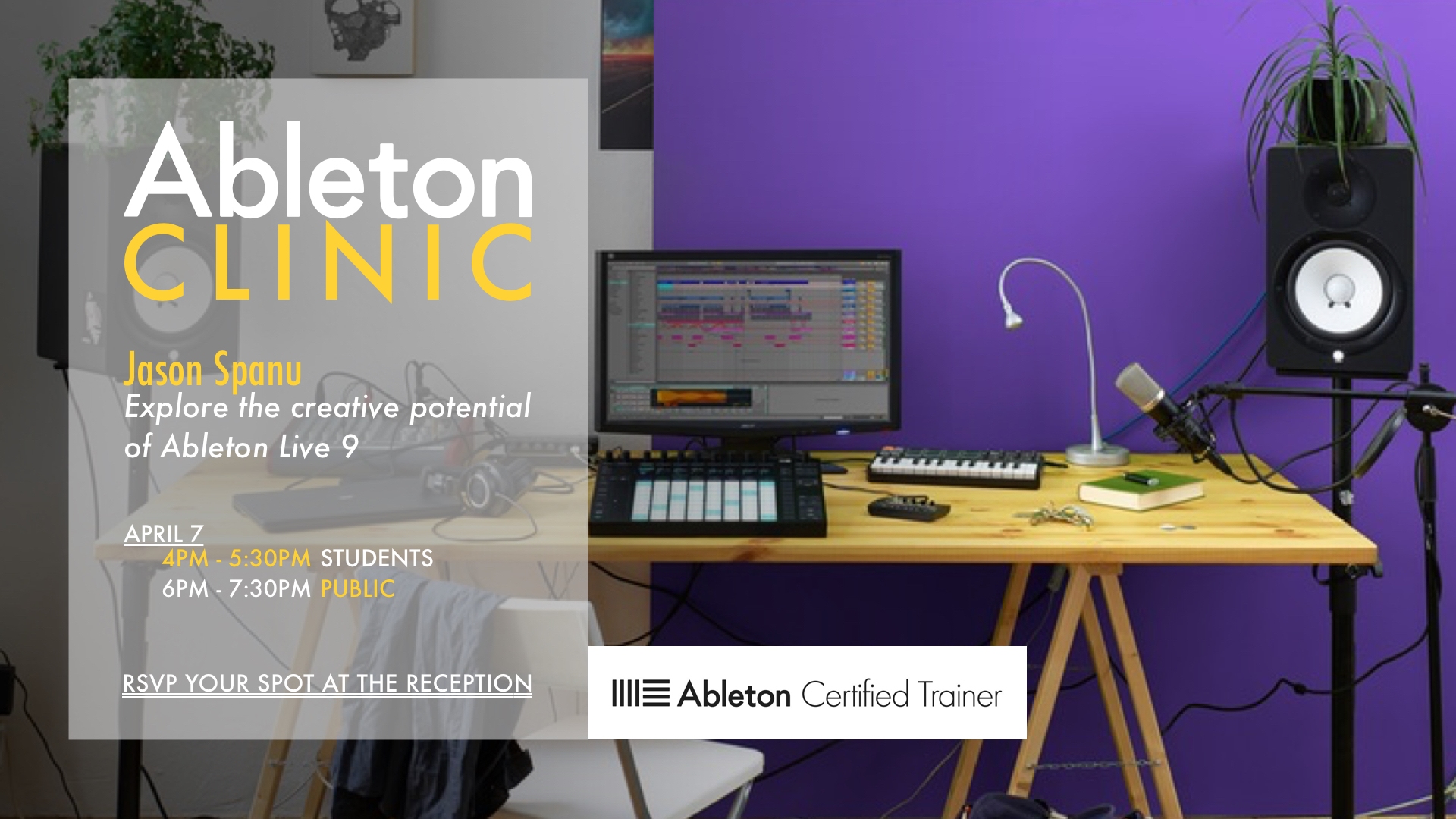 Ableton Live 9 Clinic with Ableton Live Certified Trainer Jason Spanu