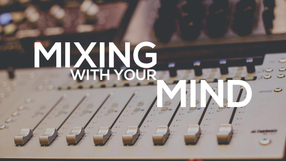 Le livre « Mixing With Your Mind » de Michael Paul Stavrou