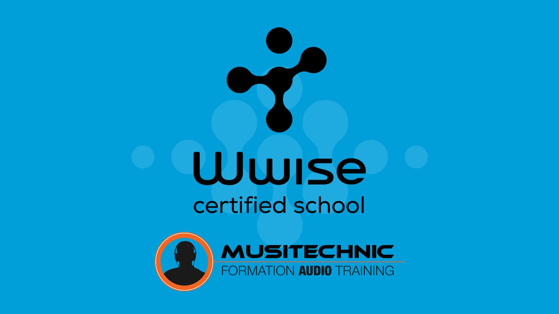Musitechnic, École Certifiée Wwise de Audiokinetic