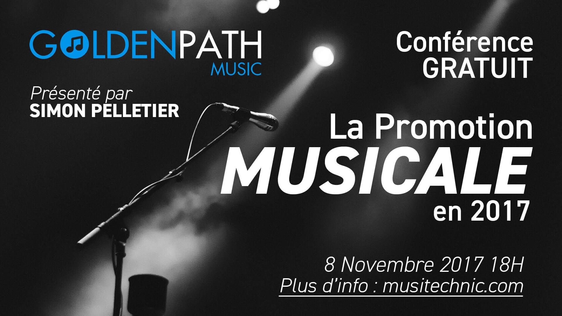 La Promotion Musicale en 2017 avec Simon Pelletier de Golden Path Music