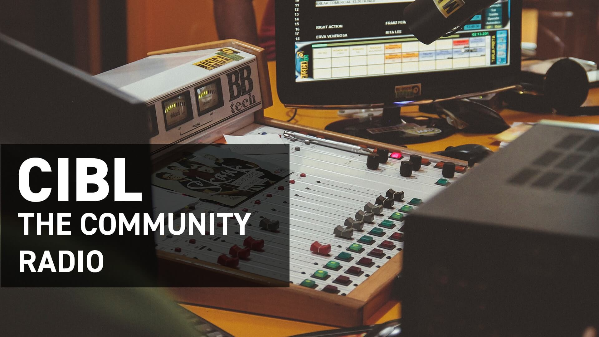 Community radio: CIBL