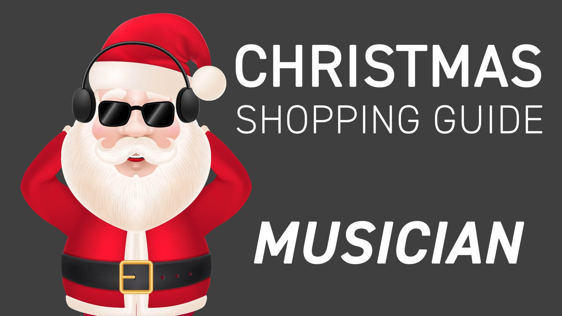 Christmas shopping guide for your favourite musician Part 1