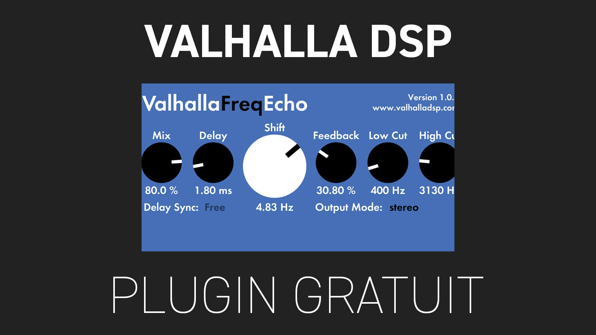 FreqEcho de Valhalla DSP Plugin Gratuit