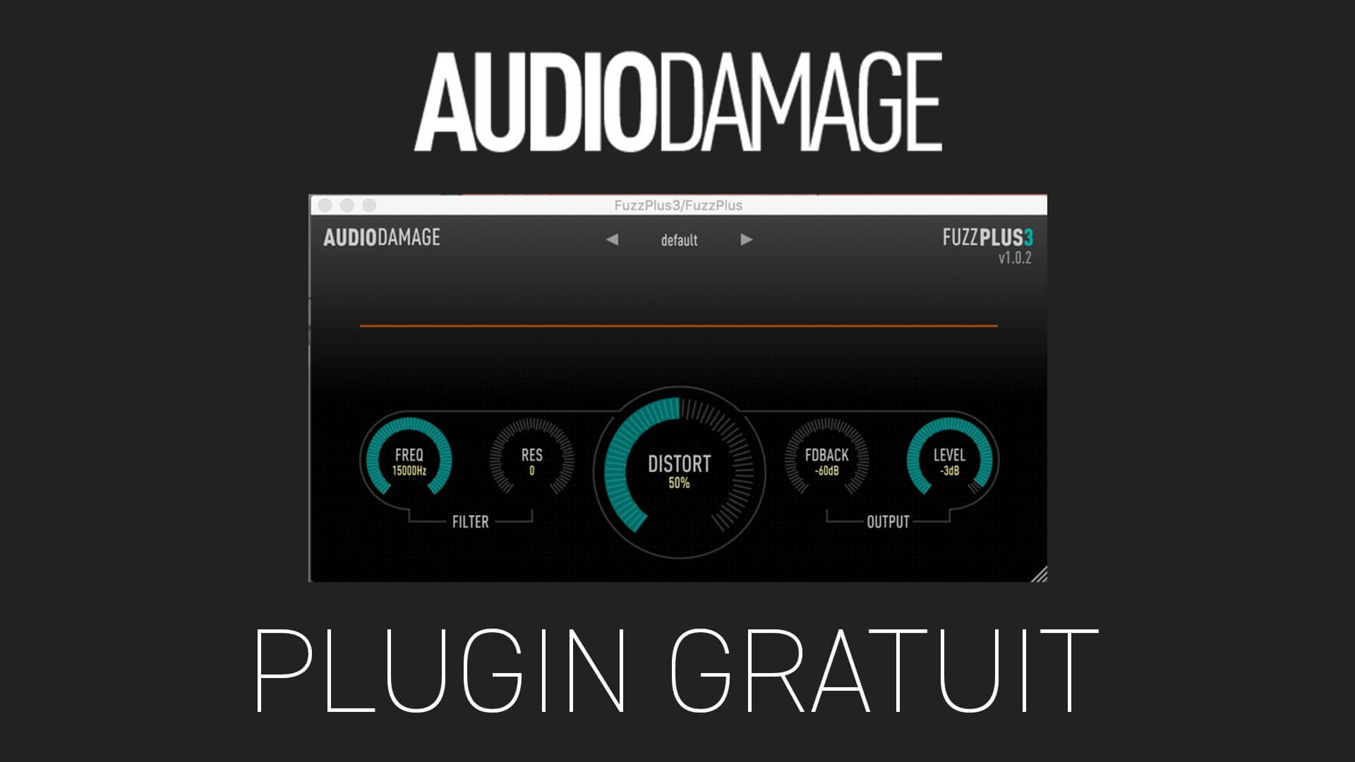 FuzzPlus3 de Audio Damage Plugin Gratuit
