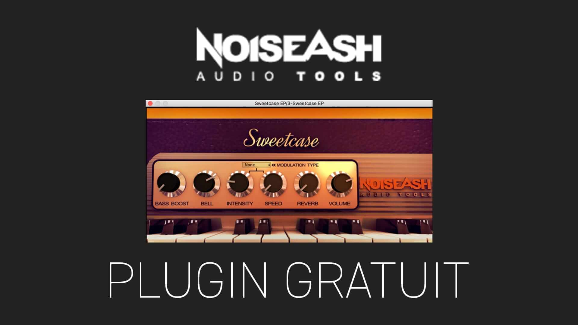 SweetCase EP de NoiseAsh Plugin Gratuit