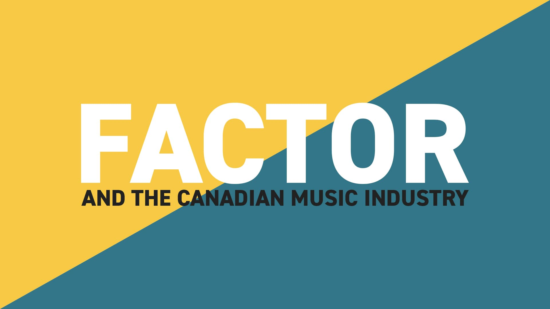 FACTOR and the Canadian Music Industry