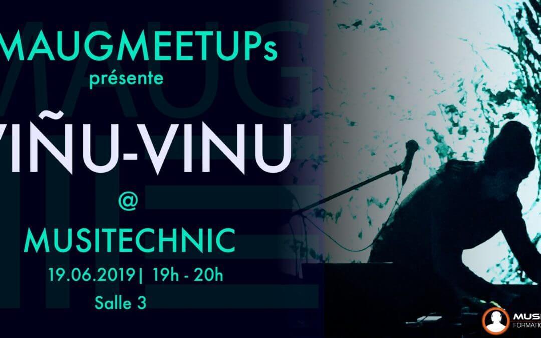 MAUG Meetup w/VIÑU-VINU