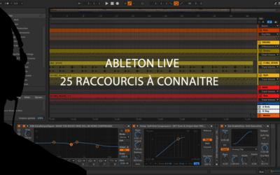Ableton Live : 25 raccourcis les plus utiles