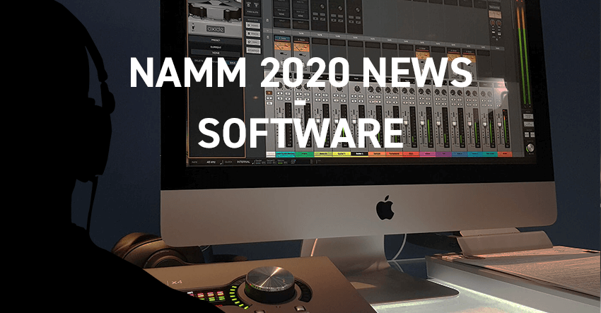 NAMM 2020 News – Software Releases