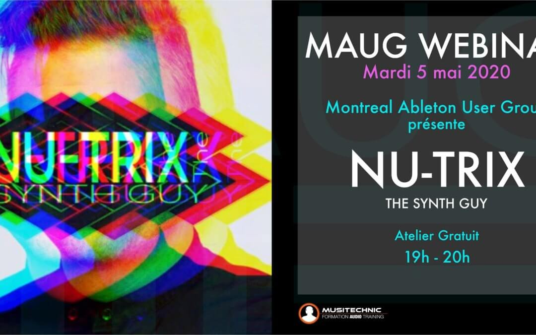 MAUG Meetup Webinar: Nu-Trix The Synth Guy