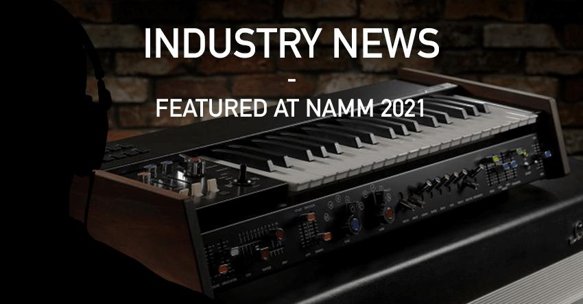 Industry News – NAMM 2021