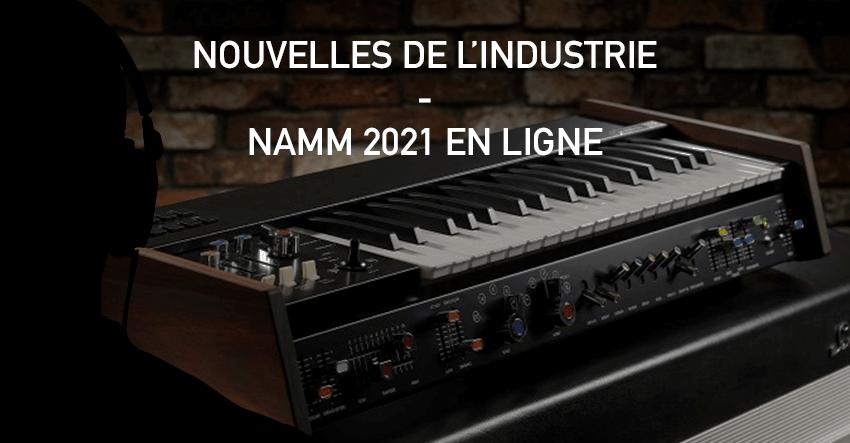 Nouvelles de l'industrie Audio annonçées au Namm 2021