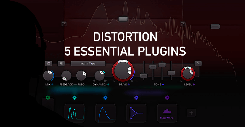 Distortion and timbral manipulation: 5 essential plugins