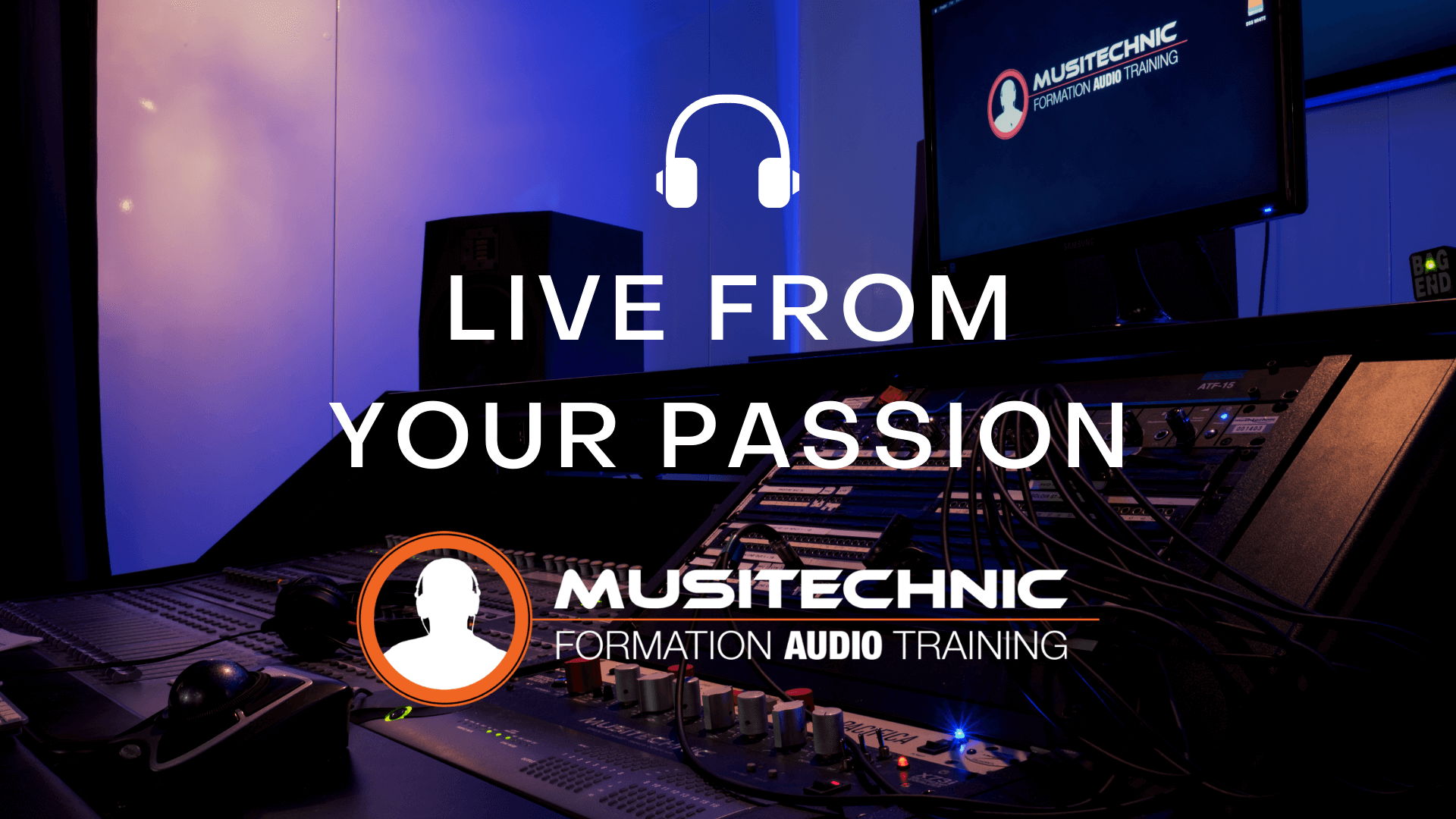 Live from your passion - Musitechnic